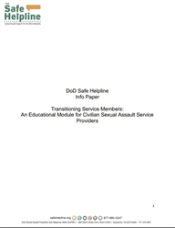Safe Helpline Info Paper - Transitioning Service Members